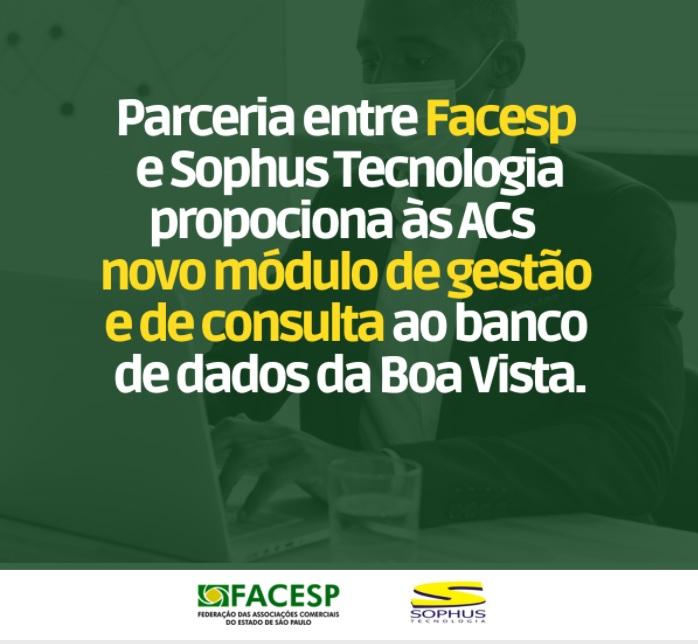 Parceria entre Facesp e Sophus proporciona às ACs novo módulo de gestão e de consulta ao banco de dados da Boa Vista SCPC